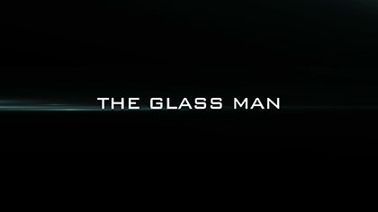 The Glass Man 2