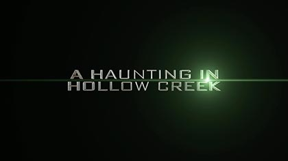 A haunting in hollow creek